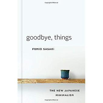 Farvel, ting: den nye japansk minimalisme