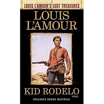 Kid Rodelo (Louis L'Amour's förlorade skatter)
