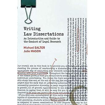 Writing Law Dissertations: An Introduction and Guide to the Conduct of Legal Research