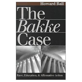 Bakke cas: Course et Action positive de l'éducation