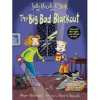 Judy Moody and Stink: The Big Bad Blackout (Judy Moody & Stink)