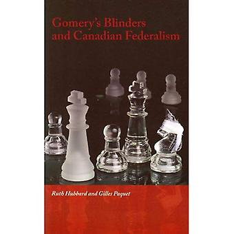 Gomery's Blinders and Canadian Federalism (Governance)