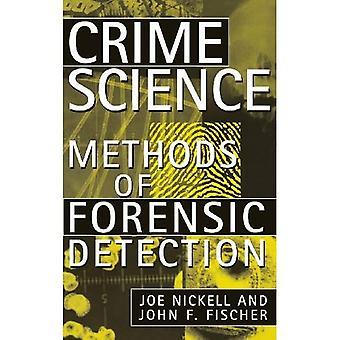 Science du crime: Méthodes de détection médico-légale