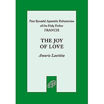 The Joy of Love: Amoris Laetitia
