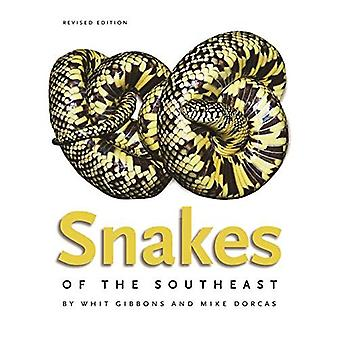 Snakes of the Southeast (A Wormsloe Foundation Nature Book)