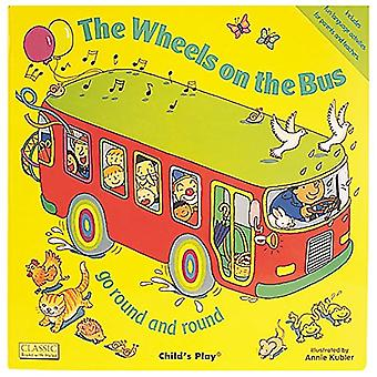 The Wheels on the Bus (Classic Books with Holes S.) (Big Book) (Classic Books with Holes)