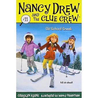Ski School Sneak (Nancy Drew & the Clue Crew (Quality) (Re-Issues))