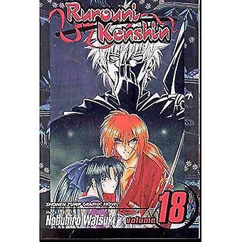 Rurouni Kenshin: Volume 18 (Rurouni Kenshin): v. 18