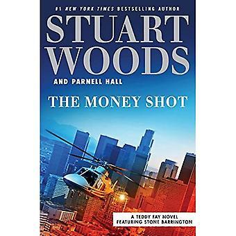 Le Money Shot (Teddy Fay roman mettant en vedette Pierre Barrington)