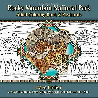 Livre de coloriage adulte de Rocky Mountain National Park & cartes postales: Un coloriage magique voyage par Rocky Mountain National Park