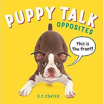 Puppy Talk: Opposés [cartonné]
