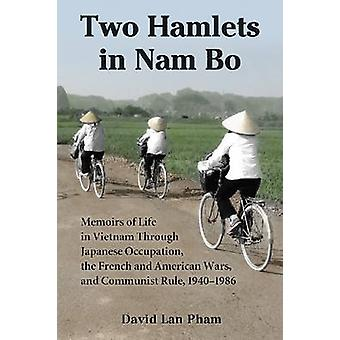 Zwei Dörfer in Nam Bo - Memoiren des Lebens in Vietnam durch japanische Oc