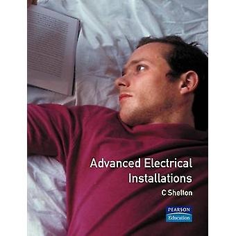 Advanced Electrical Installations by Shelton & C.