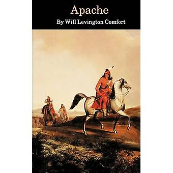 Apache by Comfort & Will Livington