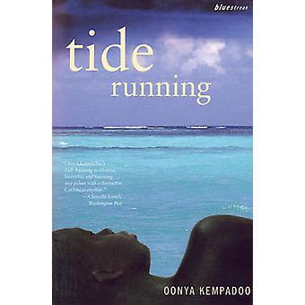 Tide Running by Kempadoo & Oonya