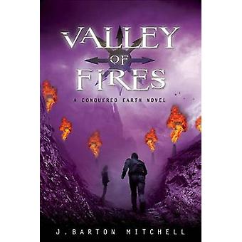 VALLEY OF FIRES by MITCHELL & J. BARTON