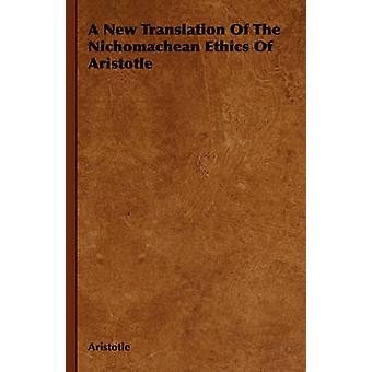 En ny översättning av känt etik av Aristoteles av Aristoteles