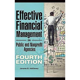 Effektives Finanzmanagement im öffentlichen und gemeinnützigen Organisationen von McKinney & Jerome