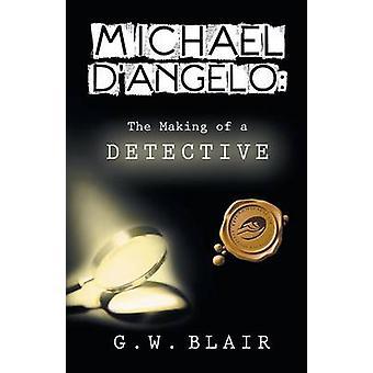 Michael DAngelo foretagelse af en detektiv ved Blair & G. W.