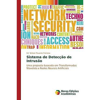 Sistema de Deteco de Intruso by Ferreira Ed Wilson Tavares