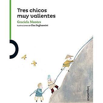 Tres Chicos Muy Valientes (Three Brave Kids) (Serie Verde / Coleccion Pequenas Historias)