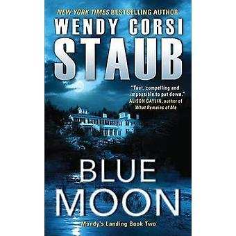 Blue Moon by Wendy Corsi Staub - 9780062349750 Book