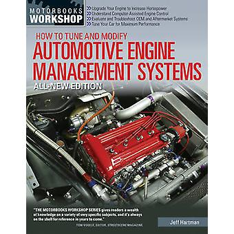 How to Tune and Modify Automotive Engine Management Systems by Jeff H