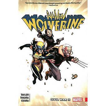 All-New Wolverine Vol. 2 - Civil War II by Marcio Takara - Tom Taylor