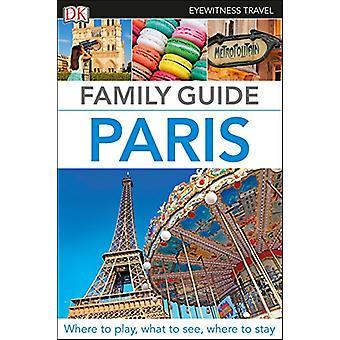 Eyewitness Travel Family Guide Paris by Dk Travel - 9781465468185 Book