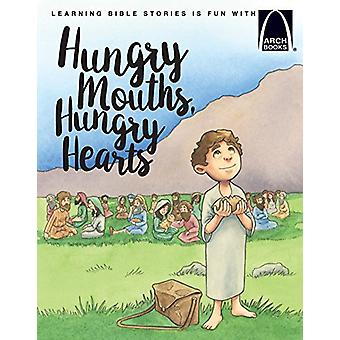 Hungry Mouths - Hungry Hearts by Heather Kaufaman - 9780758654717 Book