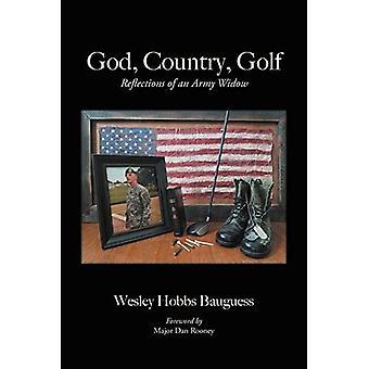 Deus, país, golfe: reflexões de uma viúva do exército