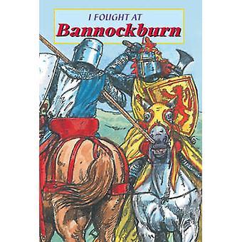I Fought at Bannockburn by David Ross - 9781902407197 Book