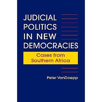 Politique judiciaire dans les nouvelles démocraties - cas de l'Afrique australe par P