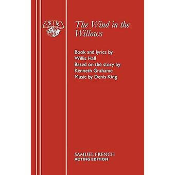 The Wind in the Willows by Hall & Willis