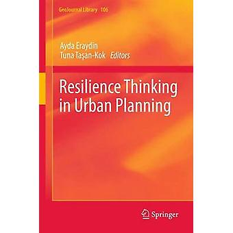 Resilience Thinking in Urban Planning by Eraydin & Ayda
