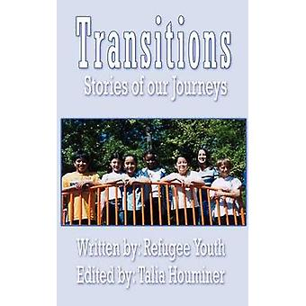 Transitions  Stories of our Journeys by Houminer & Talia