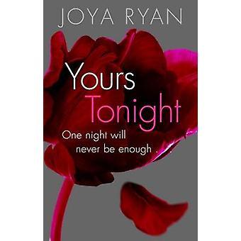 Yours Tonight by Joya Ryan