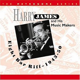 Harry James & hans musik beslutningstagere - otte Bar Riff 1943-50 [CD] USA importerer