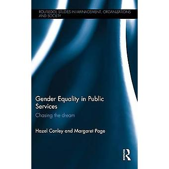 Gender Equality in Public Services by Hazel Conley & Margaret Page