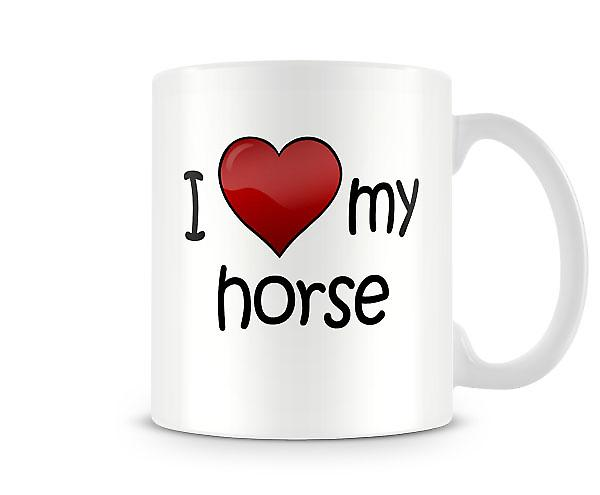 I Love My Horse Printed Mug