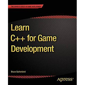 Learn C for Game Development by Sutherland & Bruce