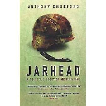 Jarhead – historia żołnierza nowoczesnej wojny przez Anthony Swofford - 978074