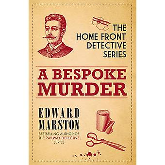 A Bespoke Murder by Edward Marston - 9780749011444 Book
