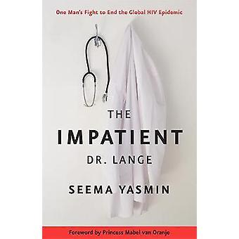 O impaciente Dr. Lange - luta um homem para acabar com a Epidem Global HIV