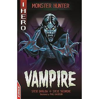 KANT - jeg HERO - Monster Hunter - vampyr af kant - jeg HERO - Monster Hunter