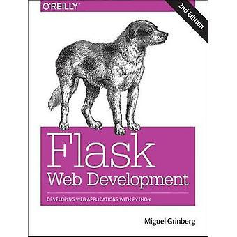 Flask Web Development 2e by Miguel Grinberg - 9781491991732 Book