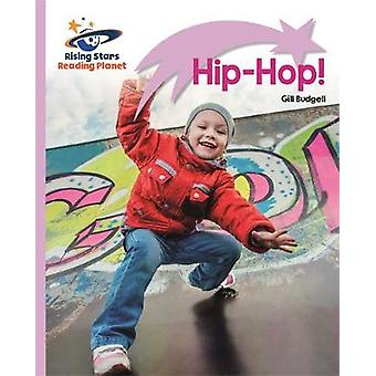 Reading Planet - Hip-Hop! - Lilac Plus - Lift-off First Words by Readi