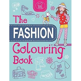 The Fashion Colouring Book by Jo Taylor - Jo Taylor - 9781780552460 B