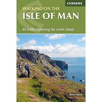 Marcher sur l'île de Man (2e édition révisée) par Terry Marsh - 978