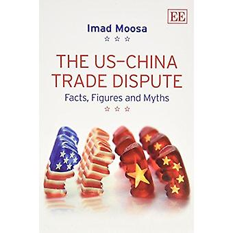 L'US - China Trade Dispute - faits - Figures et mythes par Imad Moosa